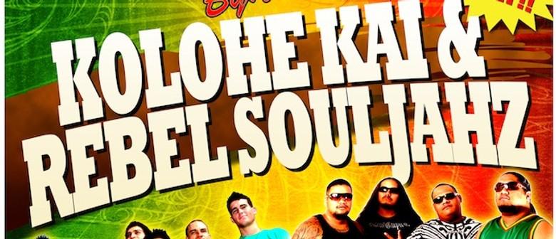 Kolohe Kai and Rebel Souljahz