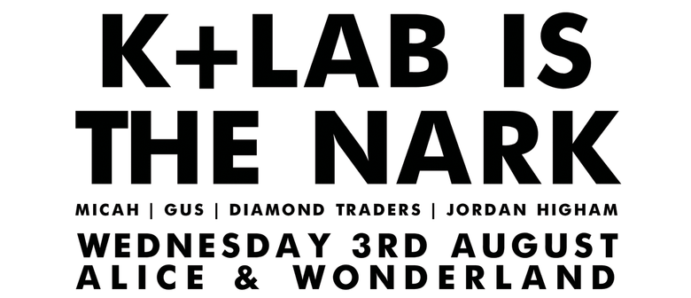 K+Lab is The Nark