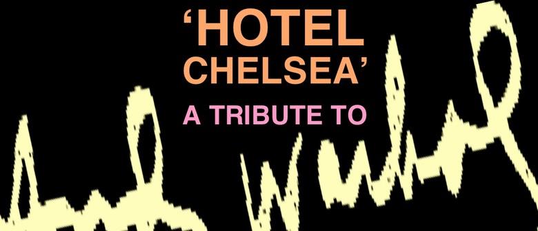 Hotel Chelsea w/ Ruby Frost, Princess Chelsea + Watercolours