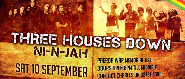 Three Houses Down & Ni-N-Jah