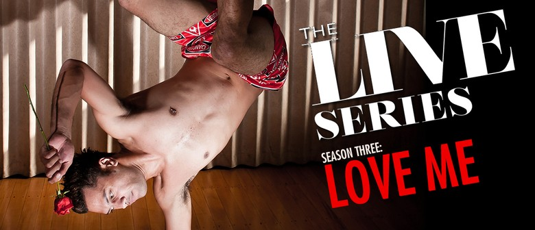 The LIVE Series: LOVE ME