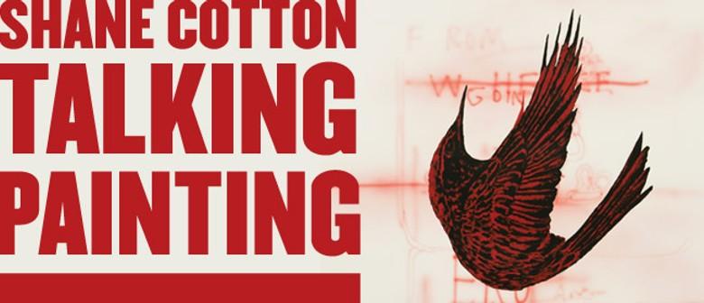 Shane Cotton - Talking Painting