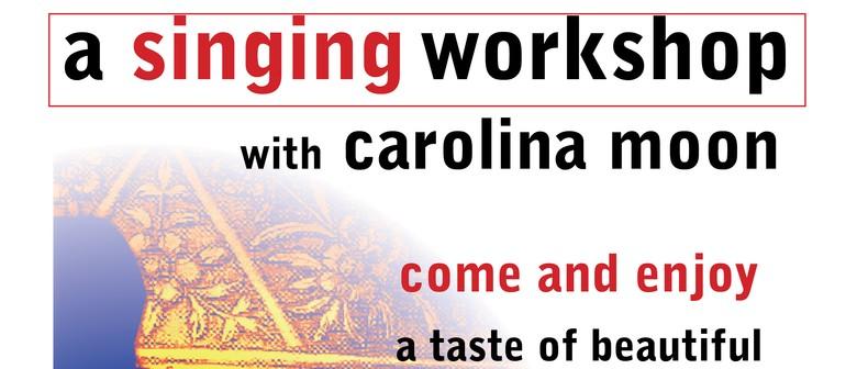 Singing Workshop with Carolina Moon
