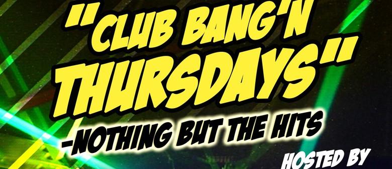 Club Bang'n Thursdays