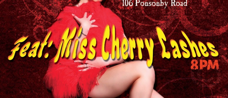 Welcome to The Burlesque House - Miss Cherry Lashes