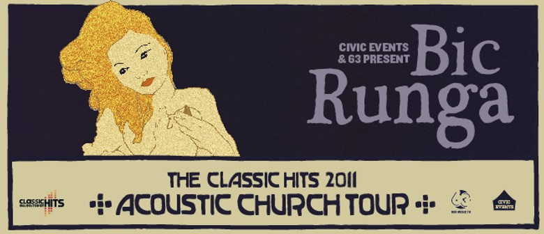 The 2011 Classic Hits Acoustic Church Tour with Bic Runga