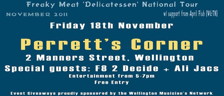 Freaky Meat - Delicatessen National Tour 2011