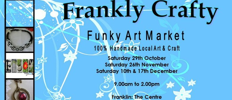 Frankly Crafty Funky Art & Craft Market