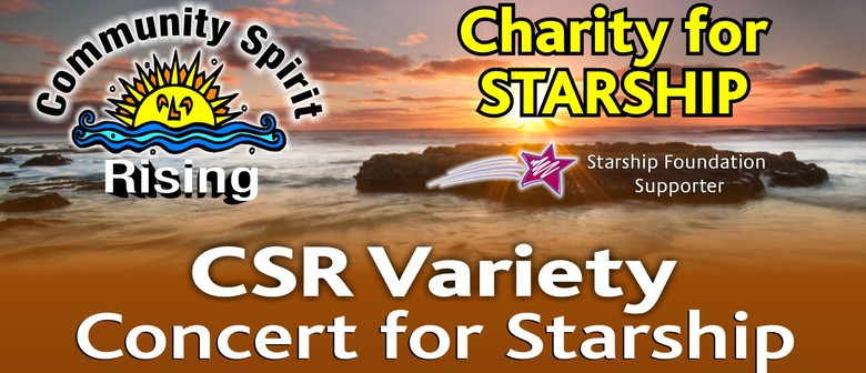C.S.R - Charity for Starship Variety Concert: POSTPONED