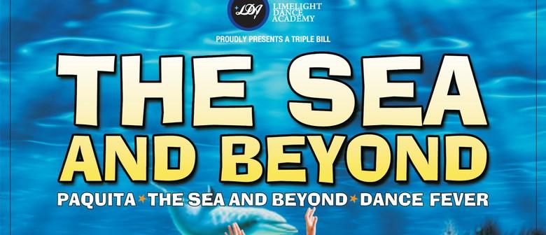 The Sea and Beyond
