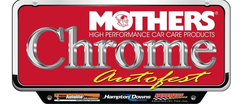 Mothers Chrome Autofest