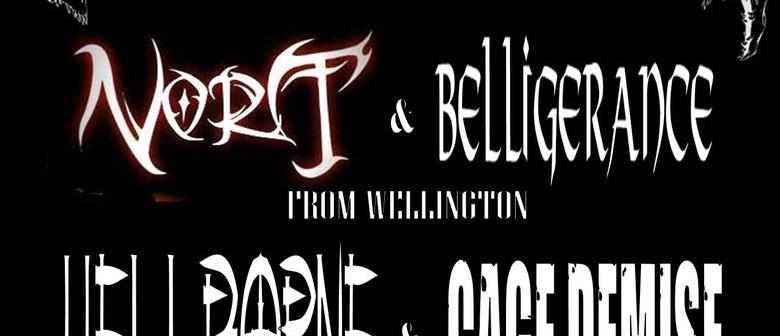 Hellborne, Belligerance, Nort, Cage Demise