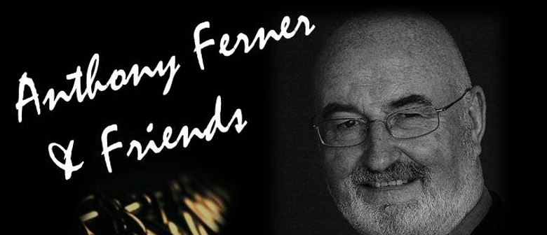 Anthony Ferner & Friends