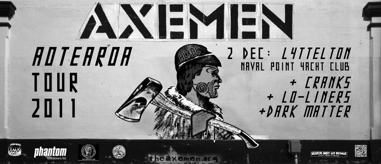 Axemen, Lo-Liners, Dark Matter & Cranks