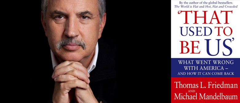 Thomas Friedman - Town Hall Talk - NZIAF