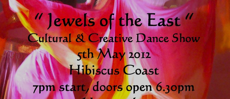 Jewels of the East - Cultural & Creative Dance Show