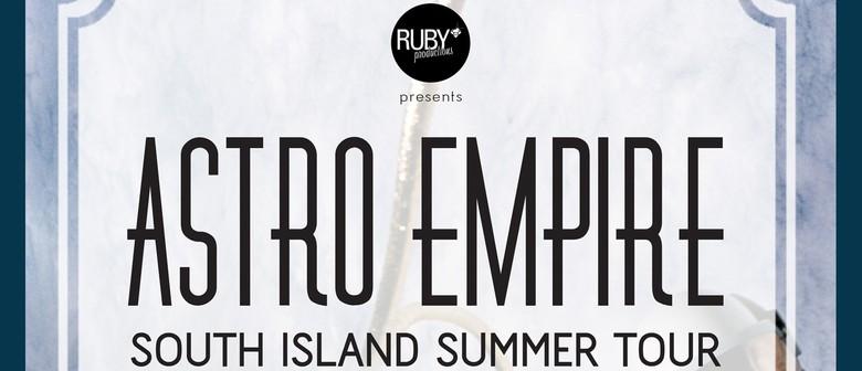 Astro Empire South Island Summer Tour