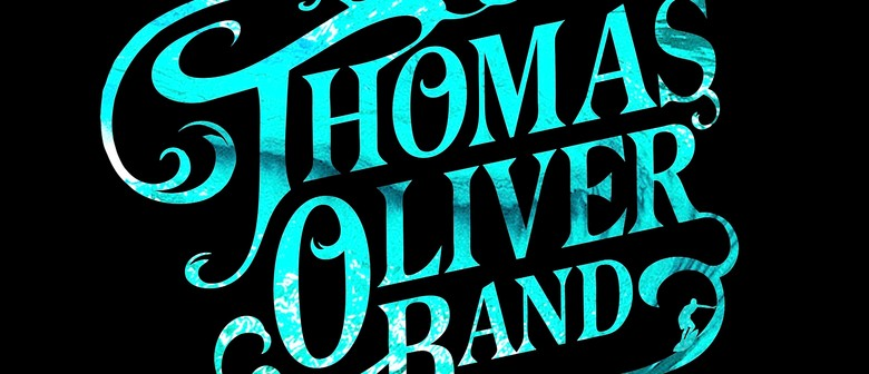 The Thomas Oliver Band - Raglan to Russell