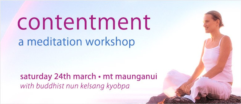 Contentment: An Afternoon Meditation Course