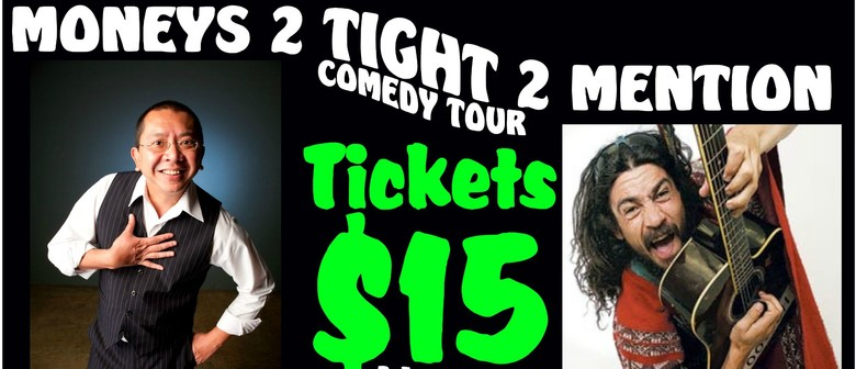 Moneys 2 Tight 2 Mention Comedy Tour