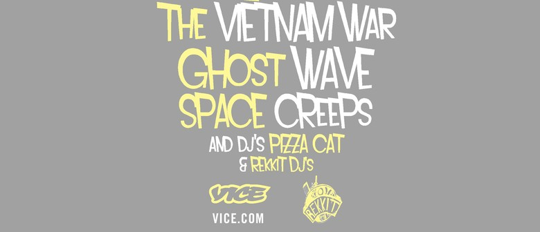 The Vietnam War | Ghost Wave | Space Creeps
