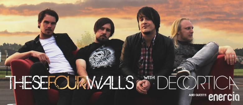 These Four Walls, Decortica & Enercia