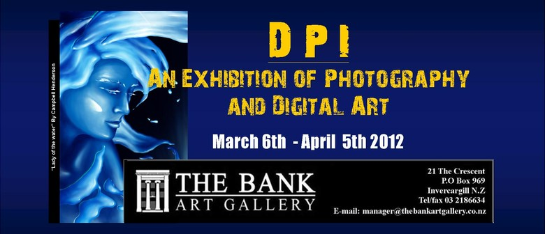 DPI - An Exhibition of Photography and Digital Art