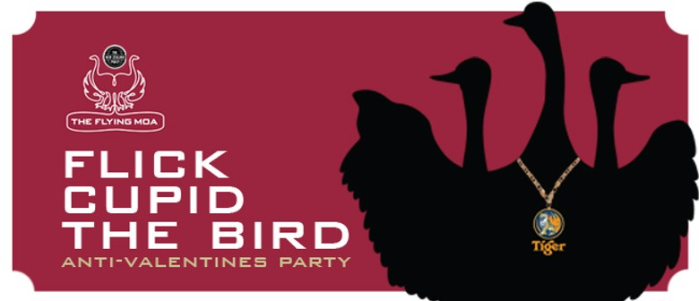 Flick Cupid The Bird: Anti-Valentines Party