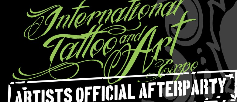 NZ Tattoo & Art Expo - Artists Official After Party
