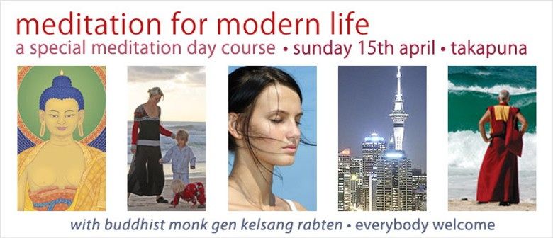 Meditation for Modern Life - A Meditation Day Course