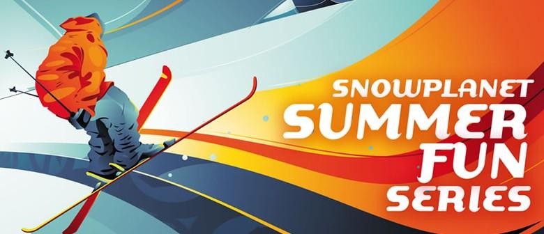 Snowplanet Summer Fun Series