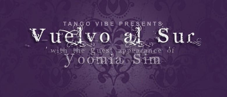 TangoVibe presents Vuelvo Al Sur Grand Milonga