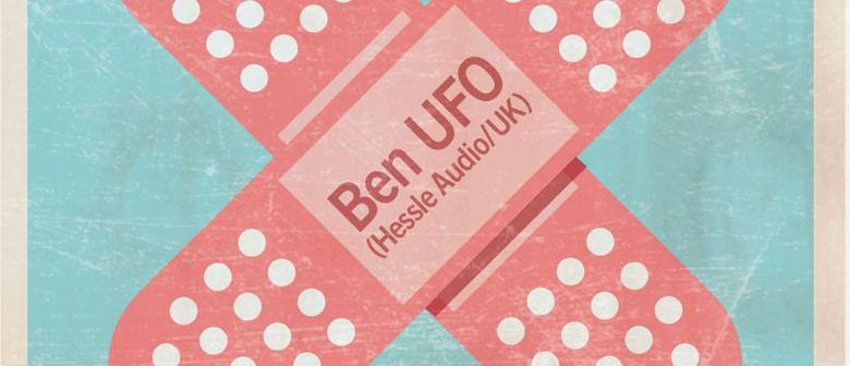 Sick Disco presents Ben UFO (Hessle Audio/UK)