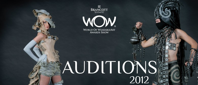 World of WearableArt (WOW) Open Auditions