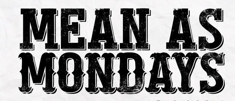 Mean as Mondays