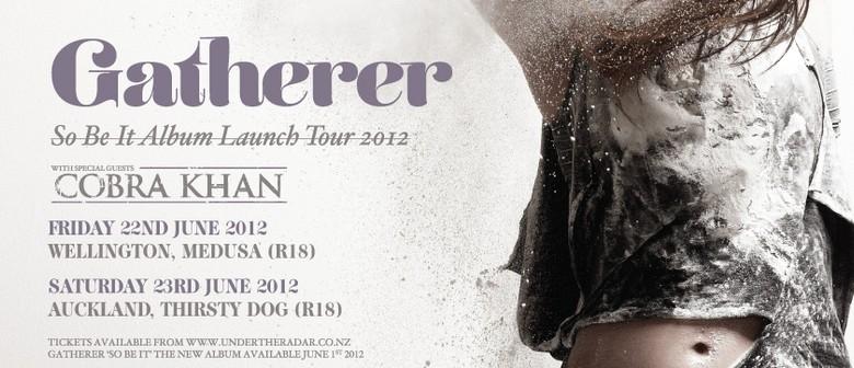 Gatherer - So Be It NZ Tour w/ Cobra Khan, Spook The Horses