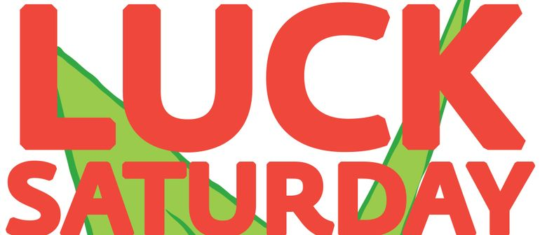 Good Luck Saturdays feat Mike Rukus