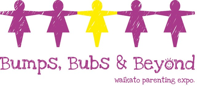 Bumps, Bubs and Beyond Waikato Parenting Expo