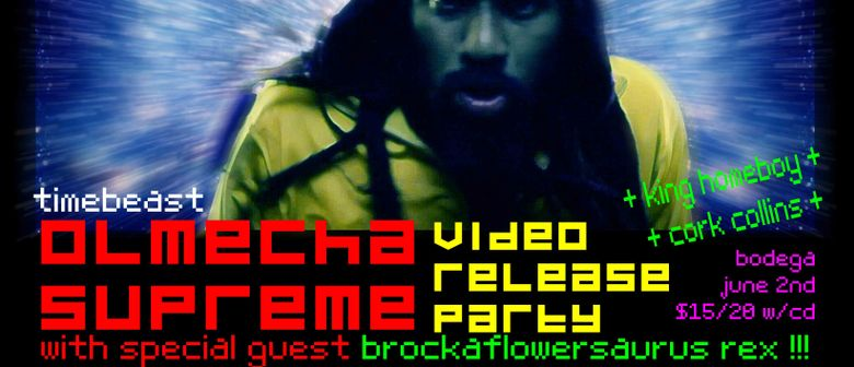 Olmecha Supreme - Timebeast Video Release Party