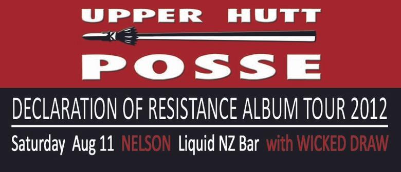 Upper Hutt Posse - Declaration Of Resistance Album Tour