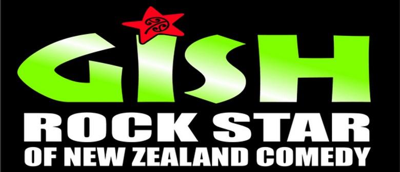 Gish - Rockstar of New Zealand Comedy