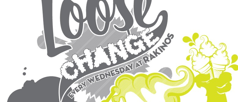 Loose Change Wednesdays