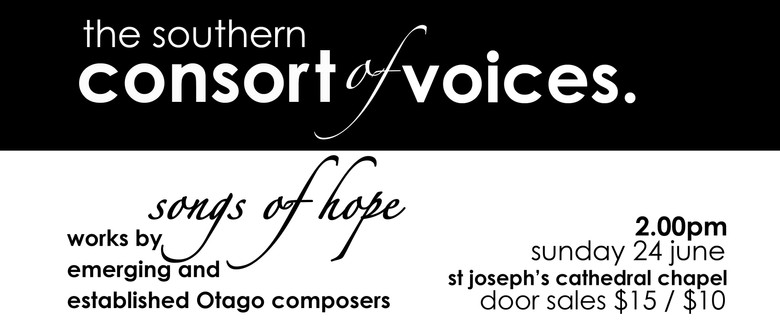 Songs of Hope - Emerging and Established Otago Composers