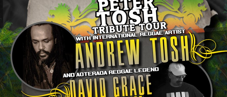 Peter Tosh Tribute - Andrew Tosh & David Grace