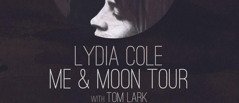 Lydia Cole Me & Moon Tour with Tom Lark