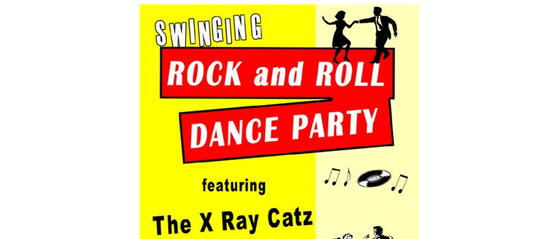 Swingin Rock n Roll Dance party with the X Ray Catz and DJ