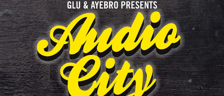 Audiocity Live & Rhombus (DJ Set) + Guests