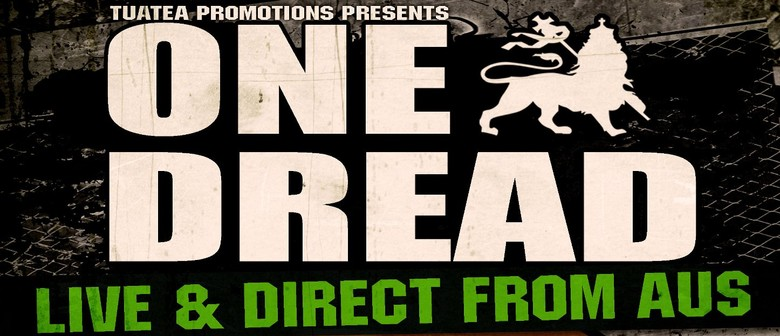 One Dread (NZ Tour) with Coda, Common Unity and DJ Hemz