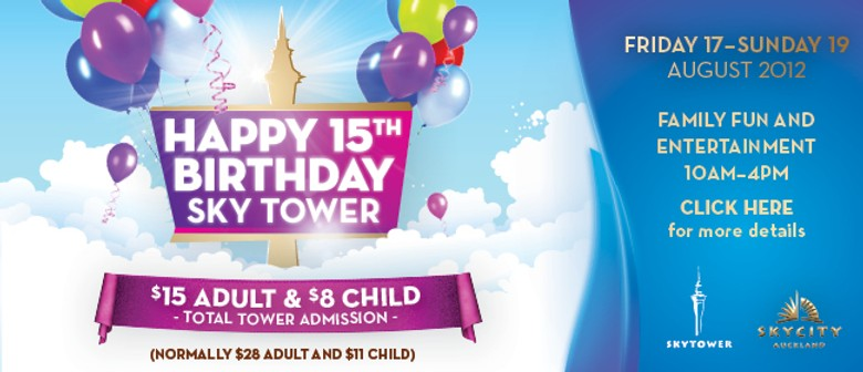 Sky Tower 15th Birthday