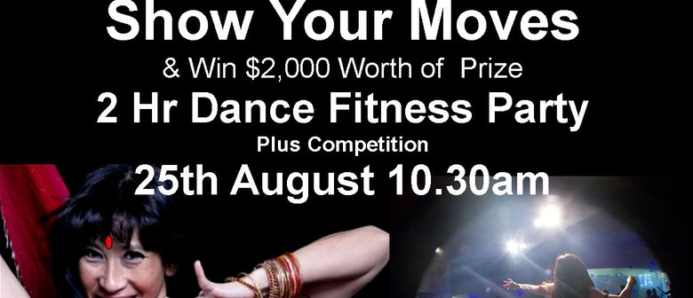 Show Your Moves Dance Fitness Party - Auckland - Eventfinda